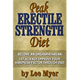 Peak Erectile Strength Diet ~ Lee Myer