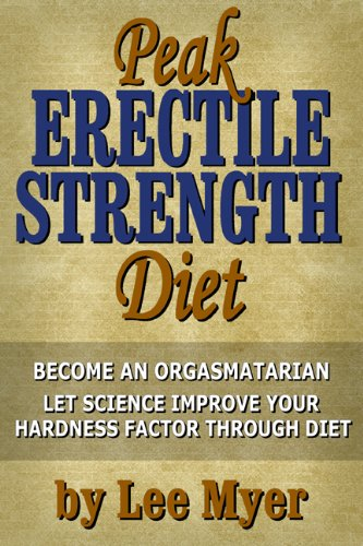 Peak Erectile Strength Diet