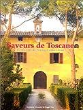 Saveurs de Toscane.