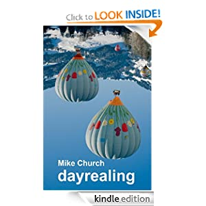 Amazon.com: dayrealing eBook: Mike Church: Kindle Store