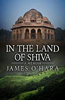 In The Land Of Shiva: A Memoir
