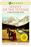 Jenny of the Tetons (0152004815) by Gregory, Kristiana