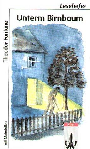 Unterm Birnbaum. (Lernmaterialien) (Fiction, Poetry & Drama)