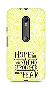 AMEZ hope is the only thing stronger than fear Back Cover For Motorola Moto G3