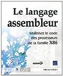 Le langage Assembleur - Ma�trisez le...