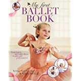 My First Ballet Book ~ Kate Castle