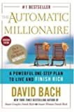 The Automatic Millionaire, Canadian Edition: A Powerful One-Step Plan to Live and Finish Rich (Canad: Written by David Bach, 2003 Edition, Publisher: Doubleday Canada [Hardcover]