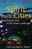 img - for Spirit in the Cities book / textbook / text book