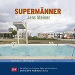 Supermänner | Jens Steiner