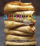 Antojitos: Festive and Flavorful Mexican Appetizers