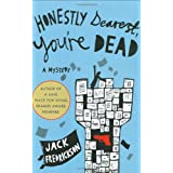 Honestly Dearest, You're Dead: A Mysteryby Jack Fredrickson