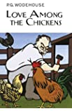 Love Among the Chickens (Collector's Wodehouse)