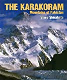 The Karakoram: Mountains of Pakistan