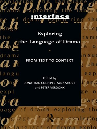 Exploring the Language of Drama: From Text to Context (Interface)