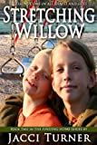Stretching Willow (Finding Home)