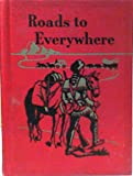 img - for Roads to Everywhere book / textbook / text book