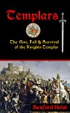 img - for Templars: The Rise, Fall & Survival of the Knights Templar book / textbook / text book