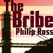 The Bribe Audiobook by Philip Ross Narrated by David Stifel