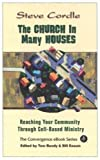 img - for The Church In Many Houses: Reaching Your Community Through Cell-based Ministry Paperback April 1, 2005 book / textbook / text book