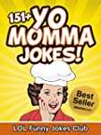 Yo Momma Jokes (Funny and Hilarious Y...