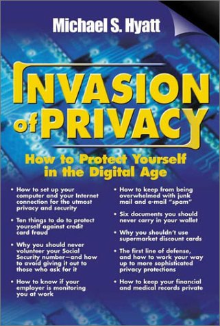 Image for Invasion of Privacy : How to Protect Yourself in the Digital Age