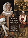 Women in Early America: Struggle, Sur...