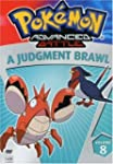 Pokemon Advanced Battle, Vol. 8: A Ju...