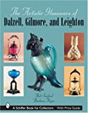 img - for The Artistics Glassware of Dalzell, Gilmore & Leighton (Schiffer Book for Collectors) by Jo Sanford (2006-11-01) book / textbook / text book