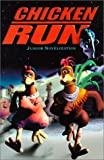 Chicken Run: Junior Novelization (0613245407) by Weiss, Ellen