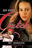 Image of No Easy Catch (Carmen Sisters V1)