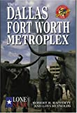 img - for The Dallas/Fort Worth Metroplex (Dallas Fort Worth and the Metroplex) book / textbook / text book