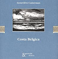 Costa Belgica par Geneviève Casterman