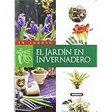El jardín en invernadero