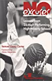 No Excuses: Lessons from 21 High-Performing, High-Poverty Schools (0891950907) by Samuel Casey Carter