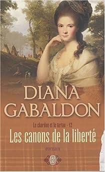 Outlander, tome 6, partie 3 : Les canons de la liberté par Gabaldon