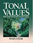 Tonal Values: How to See Them, How to...