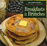 Breakfasts & Brunches (Williams Sonoma Kitchen Library) (0783503210) by Kolpas, Norman