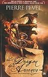 Les Lames du Cardinal, Tome 3 : Le Dragon des Arcanes