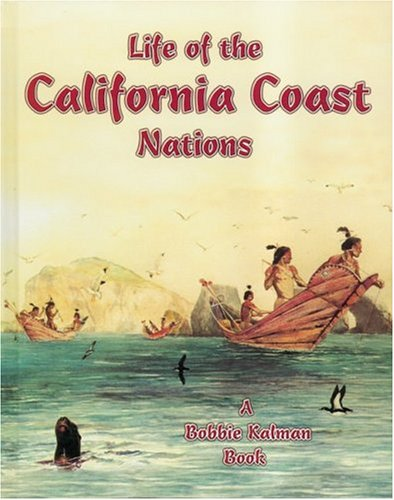 life-of-the-california-coast-nations-native-nations-of-north-america-paperback
