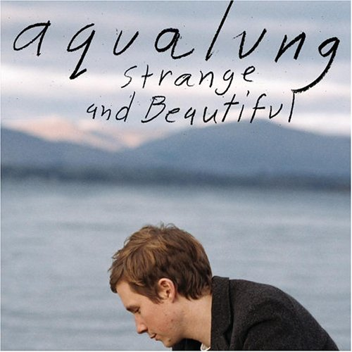 Aqualung - Strange and Beautiful (I