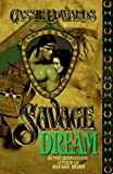 Savage Dream (Savage (Leisure Paperback))