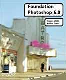 img - for Foundation Photoshop 6.0 book / textbook / text book