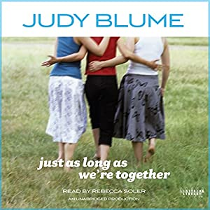 Just as Long as We're Together | [Judy Blume]