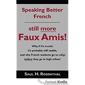 Speaking Better French: Still More Faux Amis (English Edition)