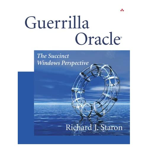 Guerrilla Oracle: The Succinct Windows Perspective