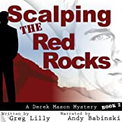 Scalping the Red Rocks: A Derek Mason Mystery, Book 2 | Greg Lilly