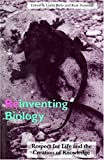 Reinventing Biology: Respect for Life and the Creation of Knowledge (Race, Gender, and Science)
