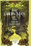 Green Man Anthology: Tales from the Mythic Forest (Doyle & Fossey, 3)
