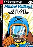echange, troc Jean Graton - BD Pirate : Michel Vaillant, tome 2 : Le pilote sans visage