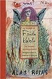 El Diario De Frida Kahlo: Un Intimo Autorretrato (Spanish Edition) (0810959437) by Fuentes, Carlos